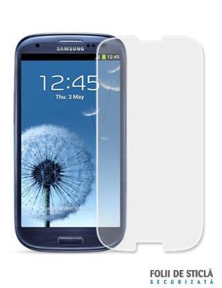 Folie din sticla securizata pentru Samsung Galaxy S3