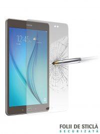 "Folie din sticla securizata pentru Samsung Galaxy Tab A 9.7"""