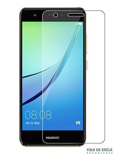 Folie din sticla securizata pentru Huawei Nova